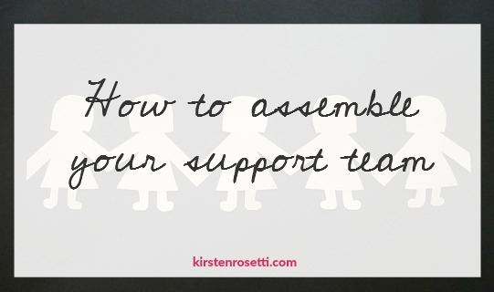 How to start building your support team