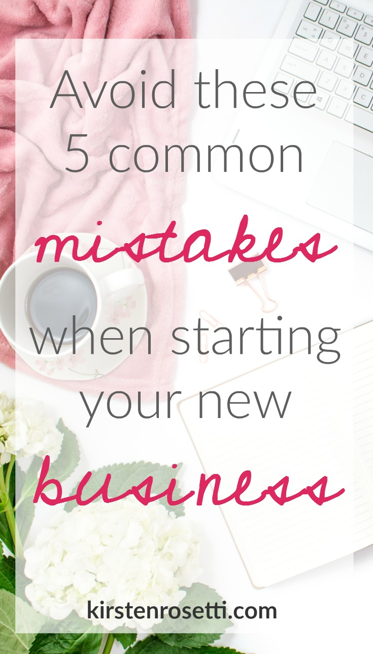 5 common mistakes that you need to avoid when you're starting a business.