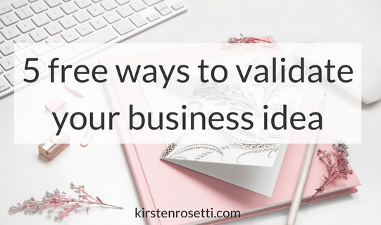 5 free ways to validate your business idea or your next product or service, so that you can make sure there's actual demand for what you plan to sell.