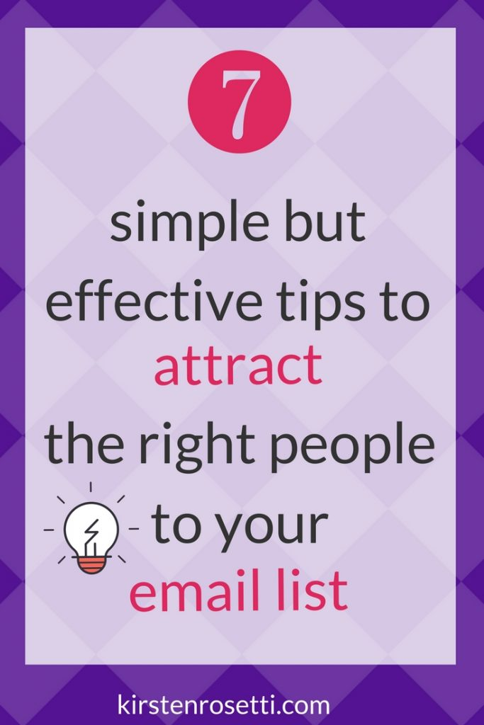 7 tips to get the right people on your email list_pin