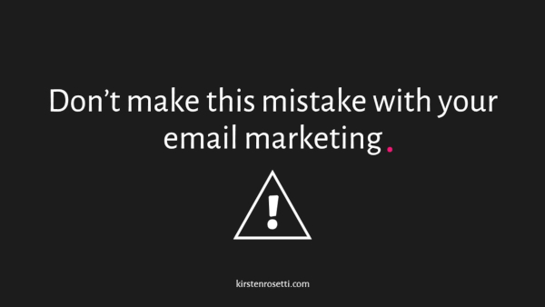 Don't make this mistake with your email marketing