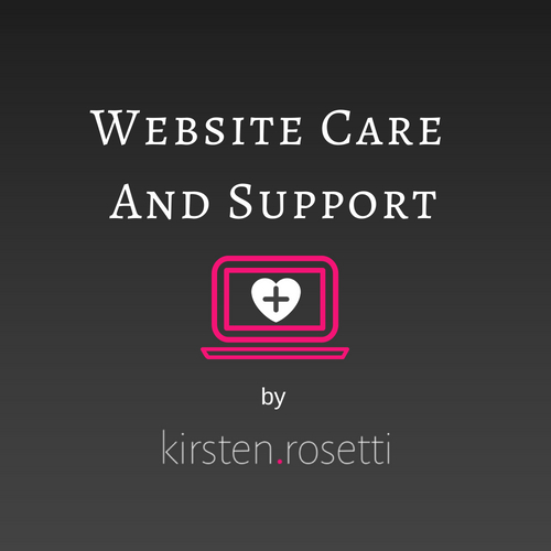 Website Care and Support Plans by Kirsten Rosetti