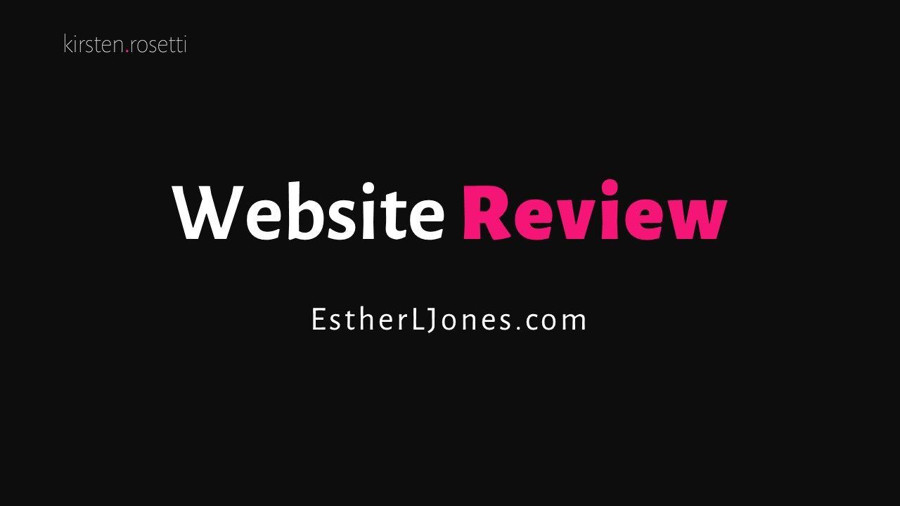 Website review for Esther L Jones